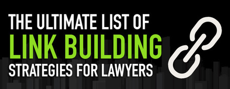 The Ultimate List of Link Building Strategies for Lawyers | AttorneyRankings.org | Everything Marketing You Can Think Of | Scoop.it