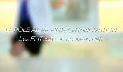 Les régulateurs français embrassent la FinTech   Digital & Fin Tech   Scoop.it