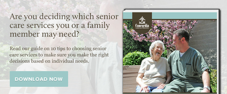 Home Sweet Home: Finding the Right Senior Living Community   ConcordiaLM   Scoop.it
