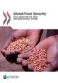 Global Food Security: Challenges for the Food and Agricultural System.  OECD | Climate Smart Agriculture | Scoop.it