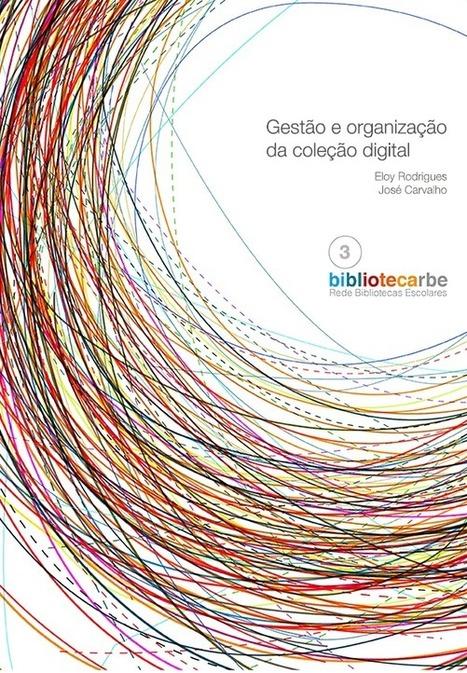 Gestão e Organização da Coleção Digital | As Bibliotecas e a Web2.0 | Scoop.it