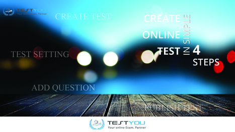 CREATE TEST WITH SIMPLE 4 STEPS | TESTYOU.IN | Scoop.it