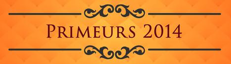 Les notes de dégustation des Primeurs 2014 selon le Wine Spectator | Cavissima - Actualité vin | Scoop.it