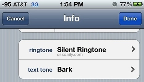 Use a Silent Ringtone to Ignore Specific Callers to Your iPhone | OSXDaily | How to Use an iPhone Well | Scoop.it