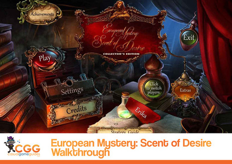 European Mystery: Scent of Desire Walkthrough: From CasualGameGuides.com | Casual Game Walkthroughs | Scoop.it