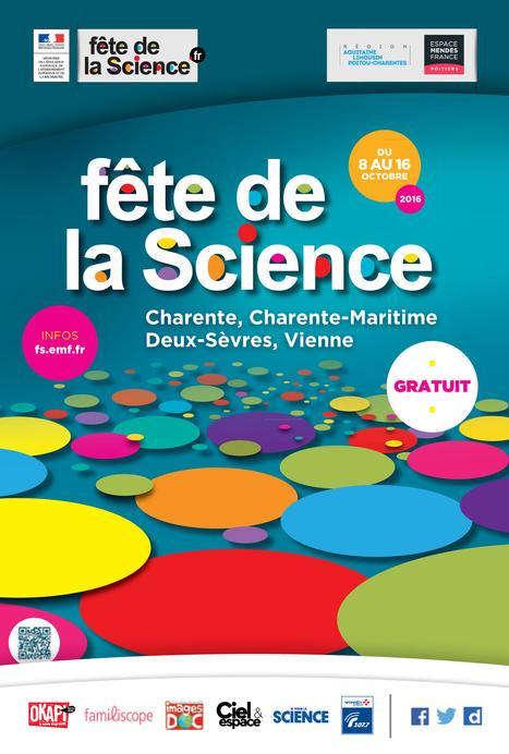 » Programme de la Fête de la science 2016 // Charente, Charente-Maritime, Deux-Sèvres et Vienne | Espace Mendes France, Poitiers | Scoop.it