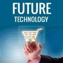 How technology is shaping the future of Shopping | Shop shop shop | Scoop.it