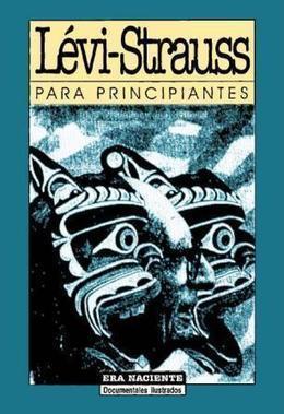 Levi-Strauss para principiantes – Libro en línea y PDF | Learning about Technology and Education | Scoop.it