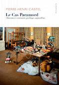 Pierre-Henri Castel : Le Cas Paramord. Obsession et contrainte psychique, aujourd'hui | Nouvelles Psy | Scoop.it