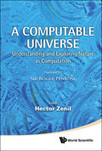 A Computable Universe: Understanding and Exploring Nature as Computation | Complexity and Emergence | Scoop.it