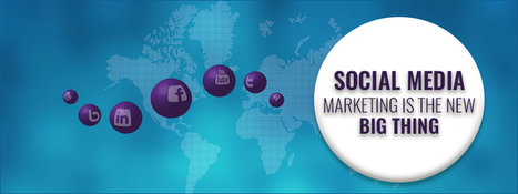 Why Social Media Marketing is the New Big Thing | Blog - Carmatec Inc | Carmatec business solution | Scoop.it