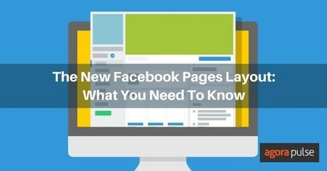 The New Facebook Pages Layout: What You Need To Know | Agorapulse | CRM | Scoop.it