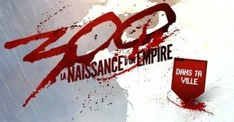 Avant-Première 300 : La Naissance d'un Empire dans votre ville | Le marketing viral et le digital | Scoop.it