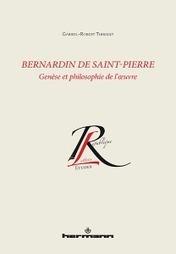 Vient de paraître   Bernardin de Saint-Pierre par Gabriel-Robert Thibault aux @EditionsHermann   CULTURE, HUMANITÉS ET INNOVATION   Scoop.it