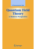 Quantum Field Theory: A Modern Perspective (Graduate Texts in Contemporary Physics) – V. P. Nair download, read, buy online | e-Books | Informatix | Scoop.it