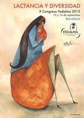Barcelona ha sido sede del X Congreso FEDALMA 2013. Alba Lactancia Materna | Lactancia materna (breastfeeding) | Scoop.it