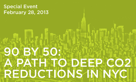 90 BY 50: A PATH TO DEEP CO2 REDUCTIONS IN NY February 28th, 2013 - 6:00-8:00pm - Hosted by Con Edison | Sustain Our Earth | Scoop.it