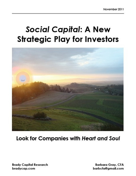 Social Capital: A New Strategic Play for Investors (Nov 2011) | Brady Capital Research Inc. | Social Media and the economy | Scoop.it