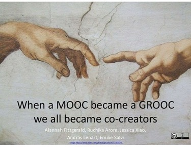 When a MOOC became a GROOC we all became co-creators | Scoop4learning | Scoop.it