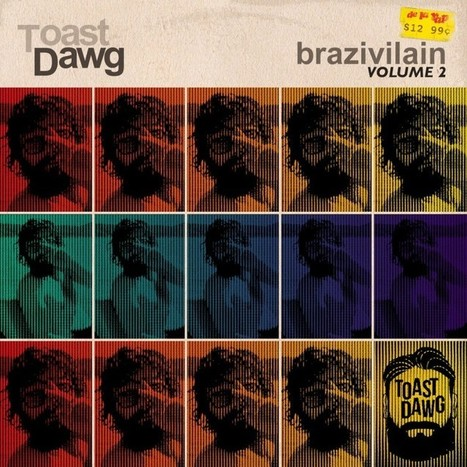 "Future Classic: TOAST DAWG ""Brazivilain EP 2"" 
