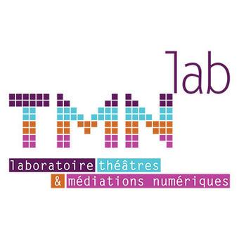 Les Rencontres TMNlab #11 : Numérique dans les théâtres, où en sommes-nous ?   TMNlab   théâtre in and off   Scoop.it