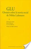 Glosario sobre la teoría social de Niklas Luhmann   Teoría Sociológica   Scoop.it