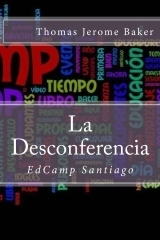"""La Desconferencia"" by Thomas Jerome Baker 