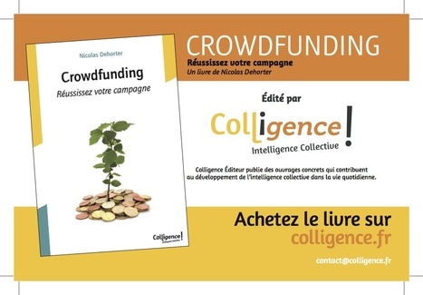 Le Guide du #Crowdfunding & analyse pistes de financement ! par Nicolas Dehorter | e-Xploration | Scoop.it