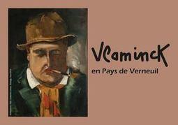 Musée Vlaminck | Communaute de Commune du Pays de Verneuil sur Avre | Actus Verneuil sur Avre | Scoop.it