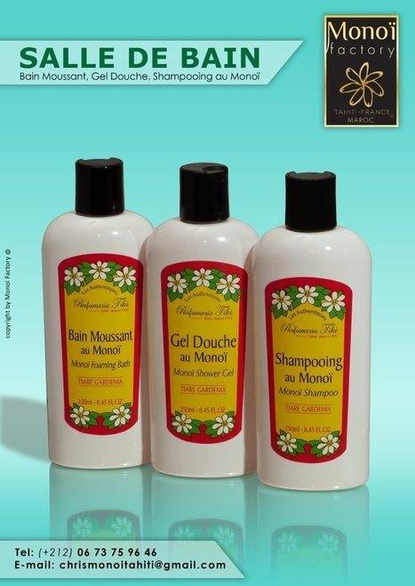 Bain moussant,Gel douche,Shampooing      par Aloha Monoi Factory | Products by Aloha Monoi Factory | Scoop.it
