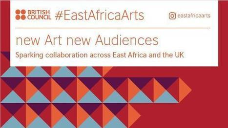 East Africa Arts | British Council | African Cultural News | Scoop.it