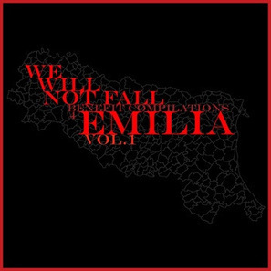 We Will Not Fall – Benefit Compilation 4 Emilia – Vol. 1 | The ... | Alone Prod Label | Scoop.it
