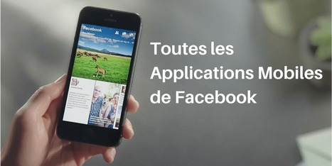 ▶ Les 23 Applications Mobiles Facebook ! | SocialWebBusiness | Scoop.it