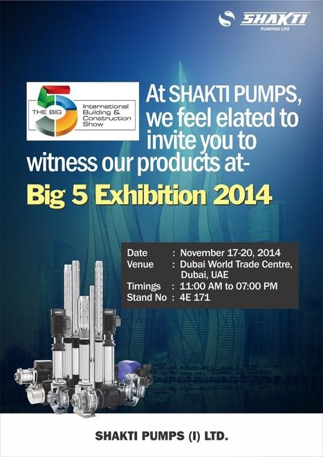 Big 5 Exhibition 2014 Dubai (UAE) - Shakti Pumps | Water Pumps Manufacturers | Scoop.it