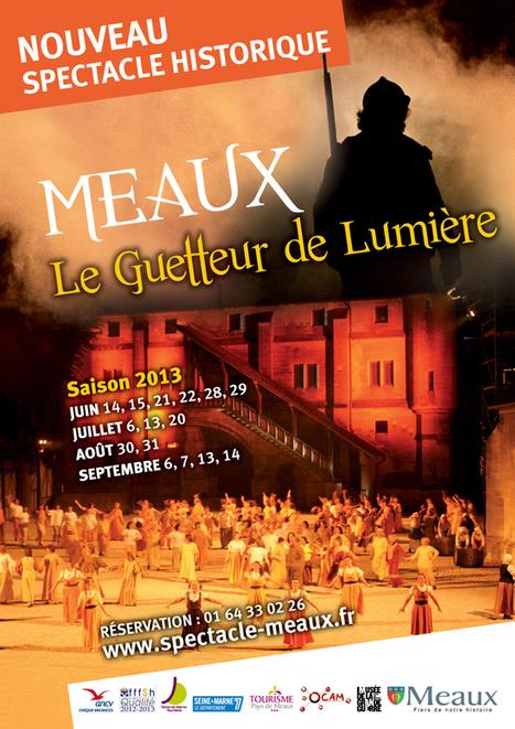 Nouveau spectacle historique à Meaux | Patrimoine-en-blog | L'observateur du patrimoine | Scoop.it