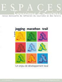 Jogging, marathon, trail (2e partie - Un enjeu de développement local) (Revue Espaces) | Balades, randonnées, activités de pleine nature | Scoop.it