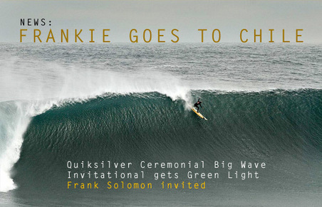 Frankie Goes to Chile – Quiksilver Ceremonial Punta De Lobos gets Green Light | Surfing Around the World | Scoop.it