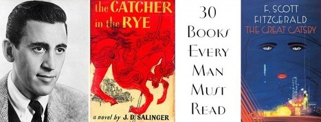 30 Books Every Man Must Read | Theatre and Books | Scoop.it
