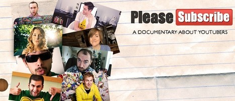 Please Subscribe: A Documentary About YouTubers | Media Broadcasting | Scoop.it