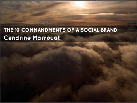 The 10 commandments of a social brand (Slide deck) | Communication | Scoop.it