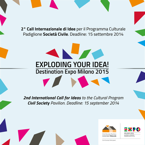 2° Call Internazionale di Idee Programma Culturale Padiglione della Società Civile - Fondazione Triulza | Imprese culturali e creative | Scoop.it