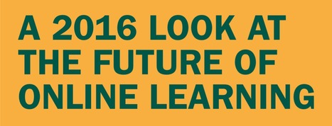 [PDF] A 2016 look at the future of Online Learning | Higher education | Scoop.it