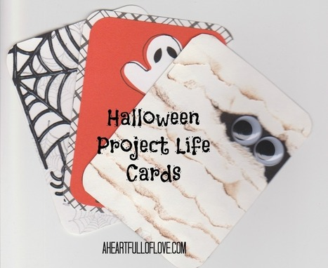Handmade Project Life Cards for Halloween - A Heart Full of Love | Scrapbooking | Scoop.it