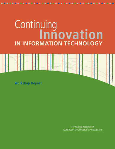 Continuing Innovation in Information Technology: Workshop Report | Wiki_Universe | Scoop.it