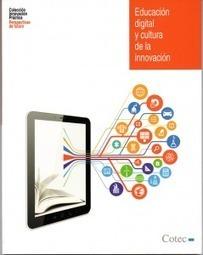 Libro gratis: Educación digital y cultura de innovación | Formación, tecnología y sociedad | Scoop.it