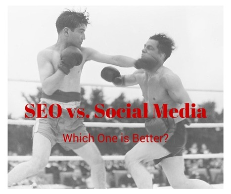 Social Media vs. SEO: Which is Better? | SEO and Social Media Marketing | Scoop.it