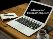 A Glossary of Blogging Terminology - A PDF Handout | DIGITAL EDUCATION | Scoop.it
