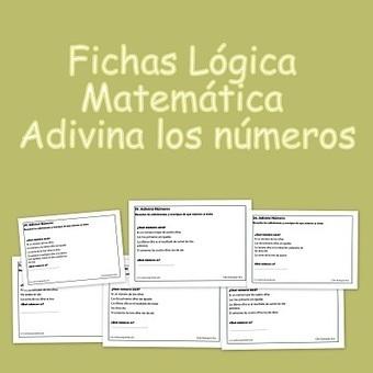 Fichas Lógica Matemática. Adivina los números - Educa y Aprende | Principios de logica | Scoop.it