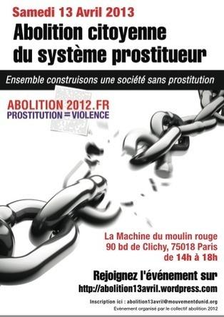 Rendez-vous le 13 avril pour l'abolition citoyenne du système prostitueur ! | Pornographie prostitution | Scoop.it