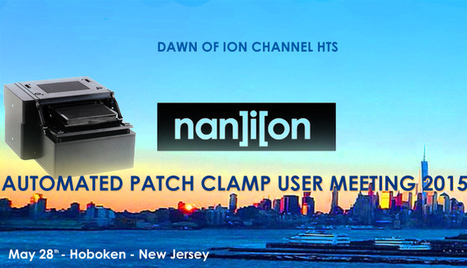 Celebrate the dawn of ion channel HTS | Patch Clamp went HTS | Scoop.it
